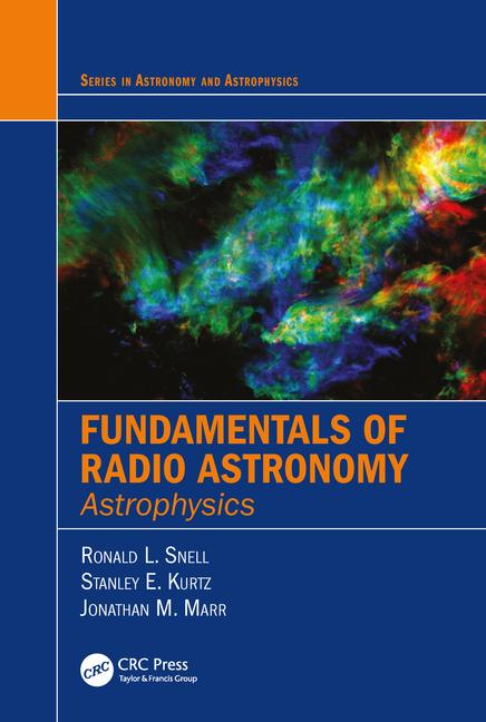 [PDF] [Ebook] Fundamentals of Radio Astronomy Astrophysics 1st Edition by Ronald L. Snell , Stanley Kurtz