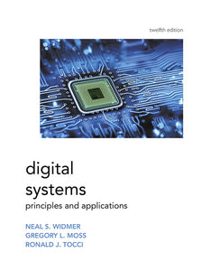 [PDF] [Ebook] Digital Systems, 12th Edition by Ronald Tocci , Neal Widmer , Greg Moss
