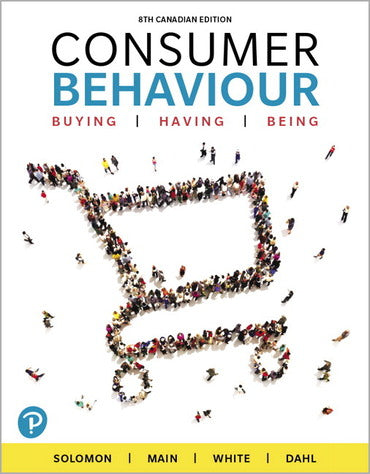 Test Bank for Consumer Behaviour Buying Having and Being 8th Canadian Edition by Michael R. Solomon , Kelley