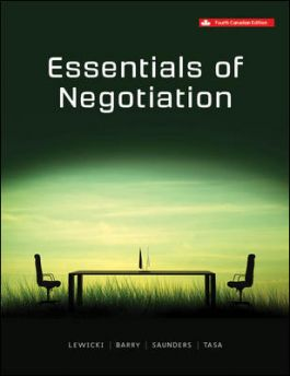 Test Bank for Essentials Of Negotiation 4th Canadian Edition by Roy J. Lewicki , Kevin Tasa , Bruce