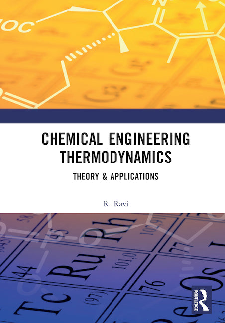 [PDF] [Ebook] Chemical Engineering Thermodynamics Theory & Applications 1st Edition by R. Ravi