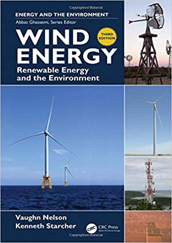 [PDF] [Ebook] for Wind Energy Renewable Energy and the Environment 3rd Edition by Vaughn Nelson , Kenneth Starcher