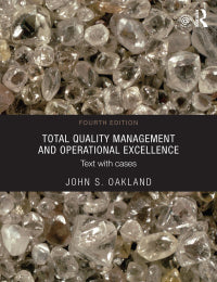 [PDF] [eBook] Total Quality Management and Operational Excellence Text with Cases, 4th Edition By John S. Oakland