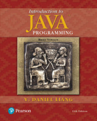 Test Bank for Introduction to Java Programming, Brief Version, 11th Edition By Daniel Liang