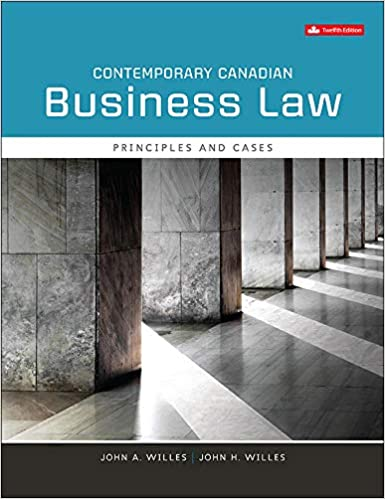 Test bank for Contemporary Canadian Business Law 12th Edition by John A Willes , John H