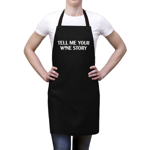 Tell Me Your Wine Story Apron