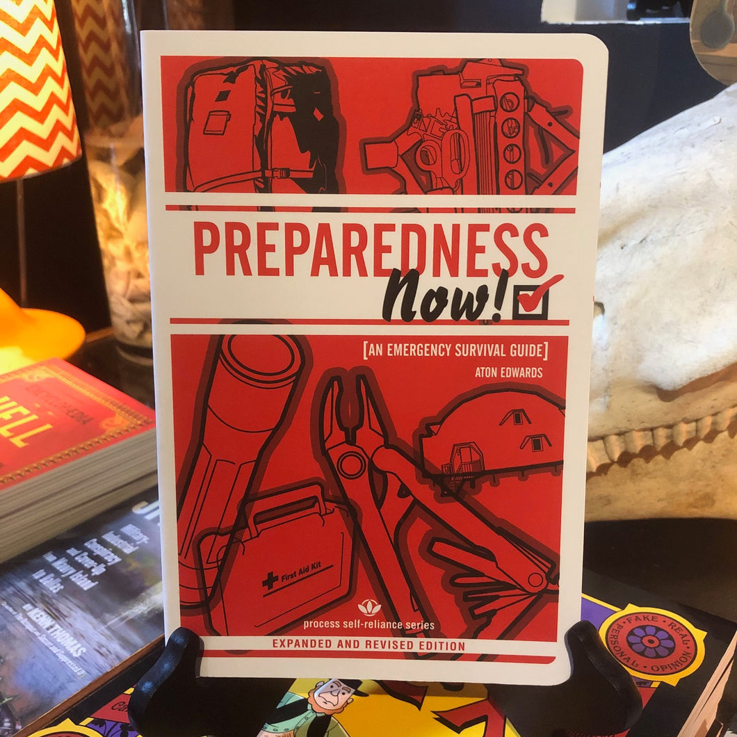 PREPAREDNESS NOW!: An Emergency Survival Guide Expanded & Revised Edition