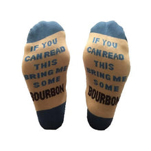 Load image into Gallery viewer, If You Can Read This Bring Me Some Bourbon Socks