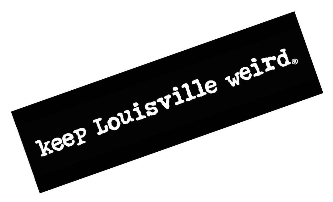 Keep Louisville Weird Bumper Sticker
