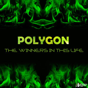 Polygon - The Winners In This Life (Single Download's) - Battl Victory Records