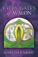 The Faery Gates of Avalon
