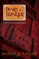 Diary of a Busker 1: The First Hundred Days