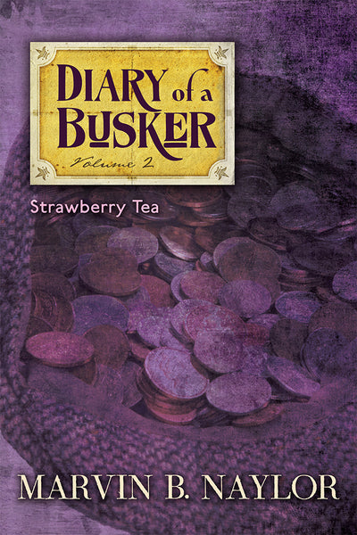Diary of a Busker 2: Strawberry Tea