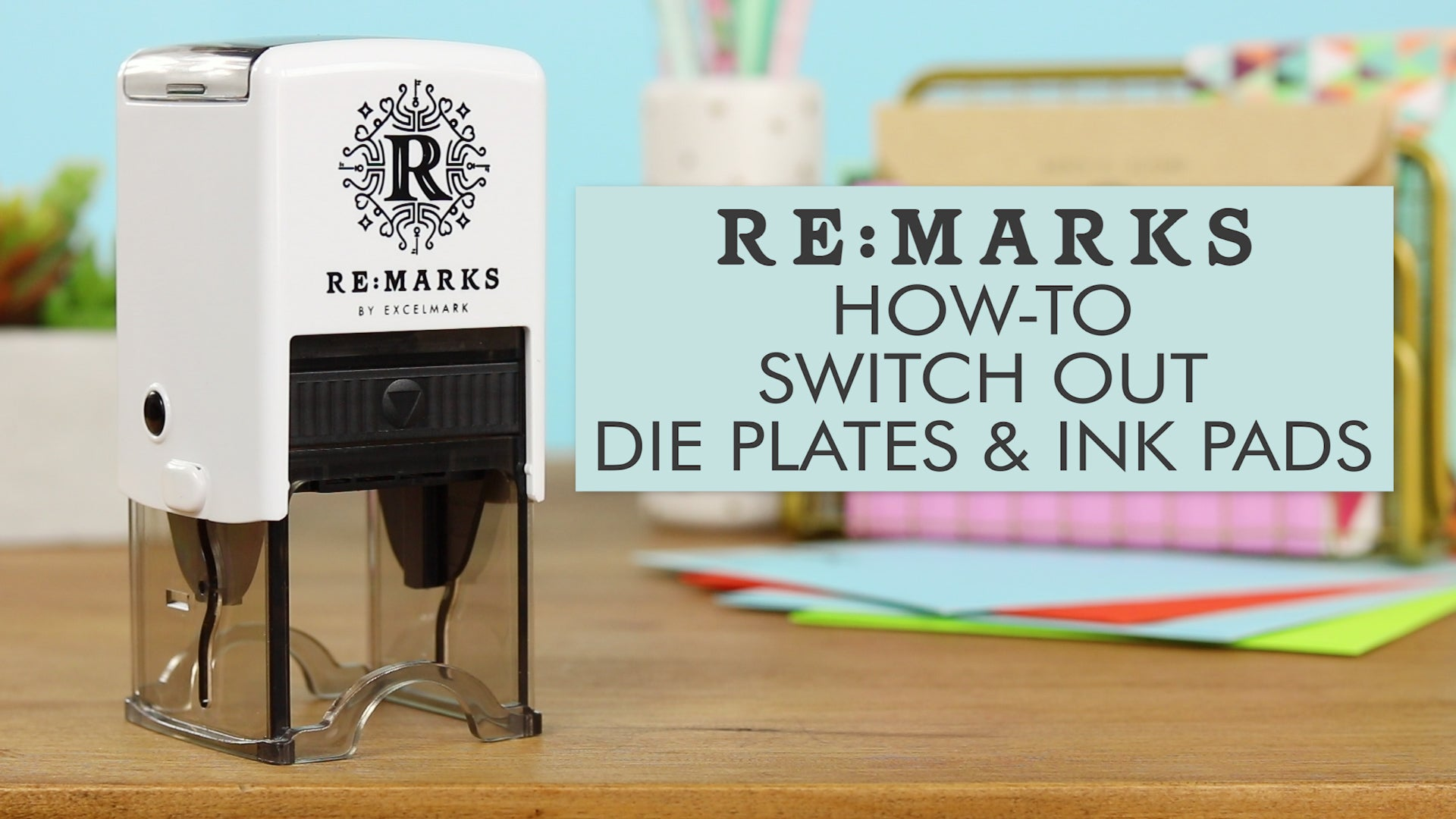How to Change Re:Marks Die Plates