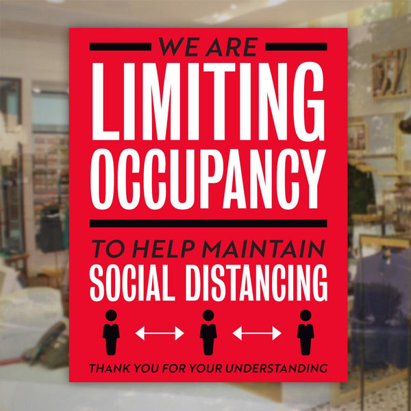 We Limiting Occupancy To Maintain Sign