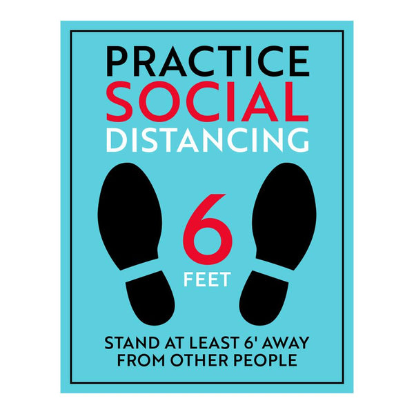 Practice Social Distancing Six Feet Sign