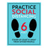 Practice Social Distancing Six Feet Decal