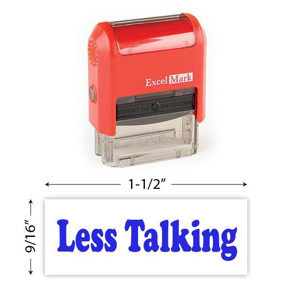 Less Talking