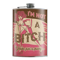 Not A Bitch Flask