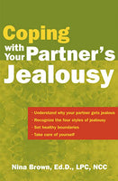 Brown, Nina - COPING WITH YOUR PARTNER'S JEALOUSY