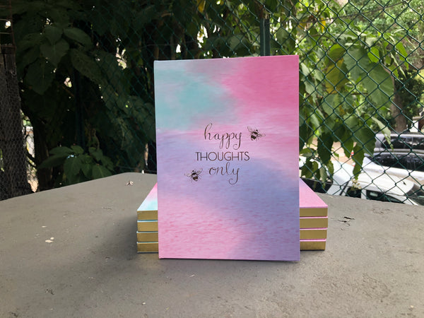 Happy Thoughts Only Notebook - A5