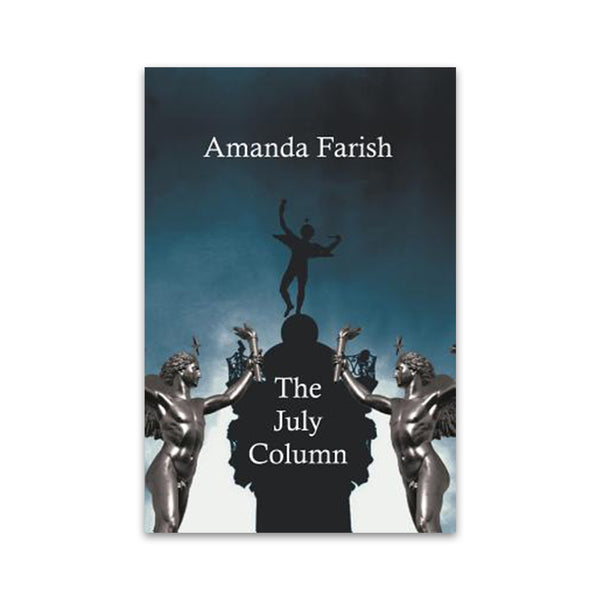Farish, Amanda - THE JULY COLUMN