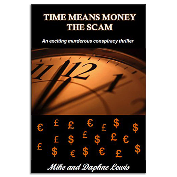 Lewis, Mike & Daphne - TIME MEANS MONEY THE SCAM