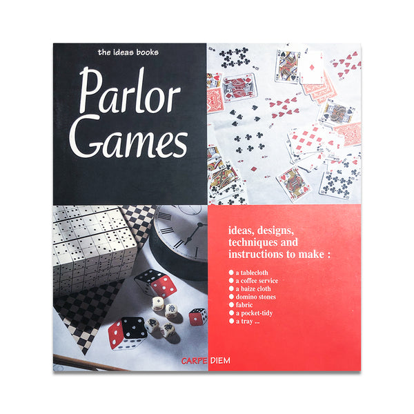 THE IDEAS BOOKS - PARLOR GAMES