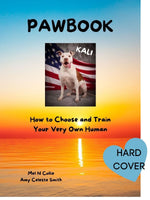 PAWBOOK - How to Choose and Train Your Very Own Human (Hardcover)