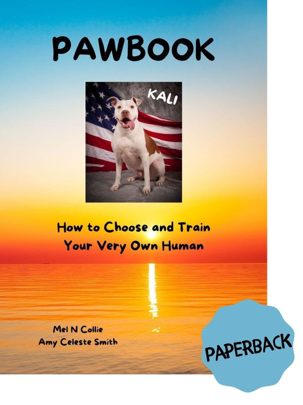 PAWBOOK- How to Choose and Train Your Very Own Human (Paperback)