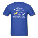 All You Need is Love and a Carolina Dog Unisex Classic T-Shirt - royal blue