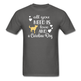 All You Need is Love and a Carolina Dog Unisex Classic T-Shirt - charcoal