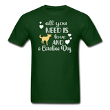 All You Need is Love and a Carolina Dog Unisex Classic T-Shirt - forest green