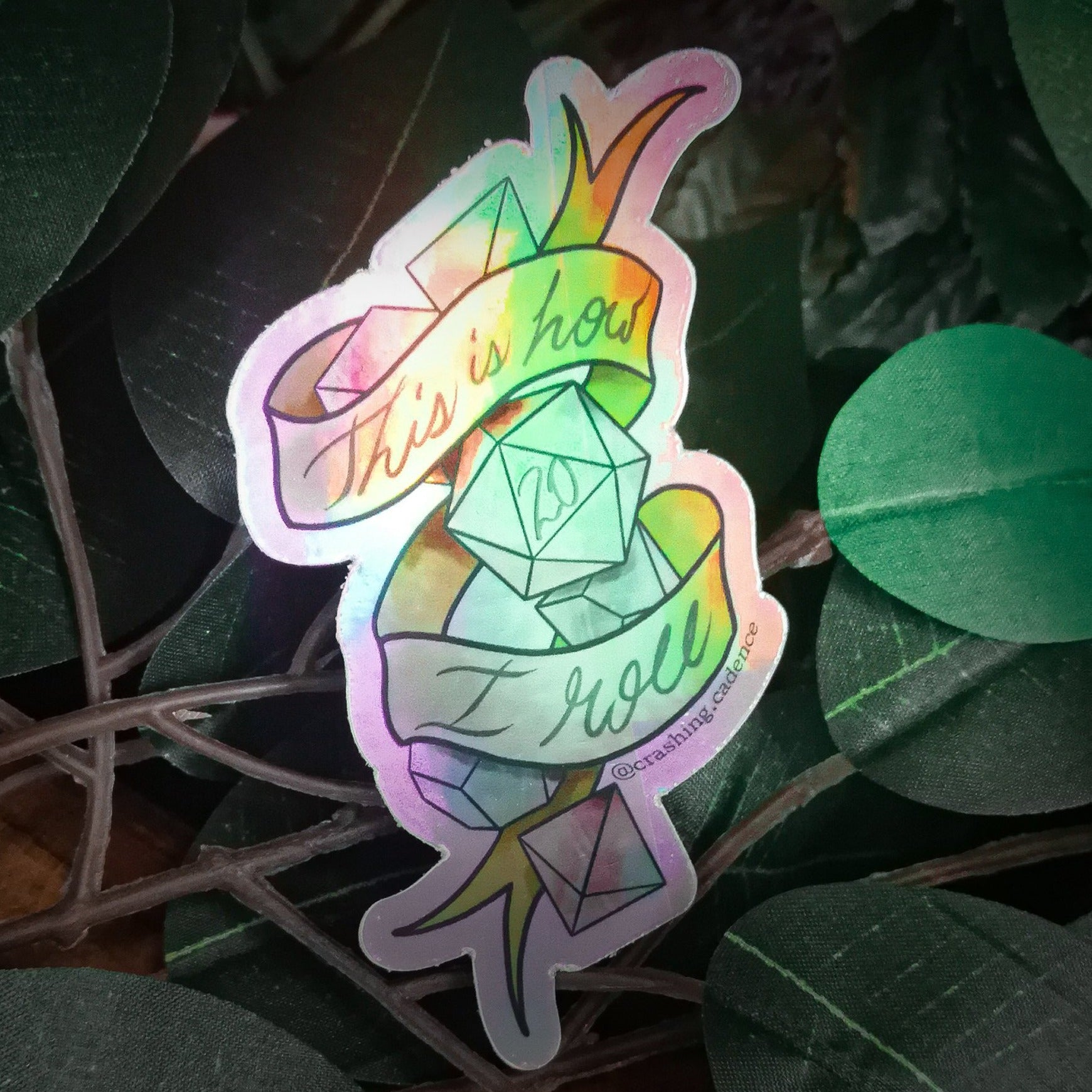 Holographic Vinyl Sticker - This Is How I Roll