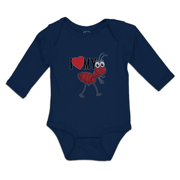 Long Sleeve Baby Bodysuit I Love My Ant Membrane Winged Insect Funny