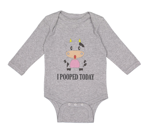 Long Sleeve Bodysuit Baby I Pooped Today Style A Funny Humor Boy & Girl Clothes