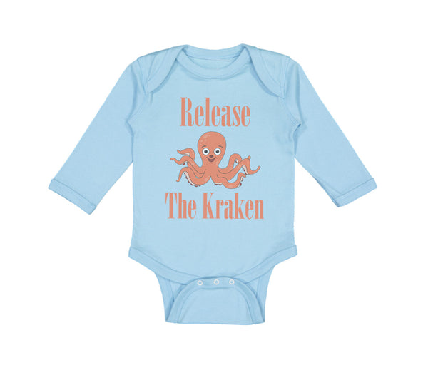 Long Sleeve Bodysuit Baby Release The Kraken Funny Humor Boy & Girl Clothes