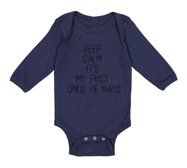 Long Sleeve Bodysuit Baby Keep Calm It's My First Cinco De Mayo Cotton
