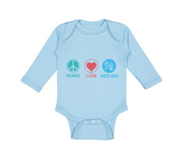 Long Sleeve Bodysuit Baby Peace Love Geology Teacher School Education Cotton