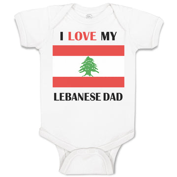 Boy & Girl Baby Bodysuit I Love My Lebanese Dad Father's Day Funny