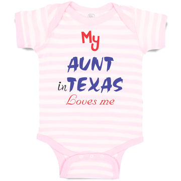 Cotton Boy & Girl Baby Bodysuit My Aunt in Texas Loves Me Funny