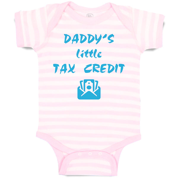 Baby Clothes Daddy's Little Tax Credit Dad Father's Day Baby Bodysuits Cotton