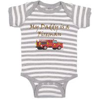 Boy & Girl Baby Bodysuit My Daddy Fireman Firefighter Dad Father's Day