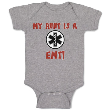Boy & Girl Baby Bodysuit My Aunt Is A Emt! Paramedic Funny Clothes