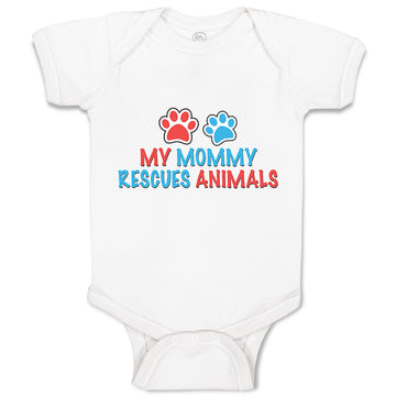 Boy & Girl Baby Bodysuit My Mommy Rescues Animals Mom Mothers Day