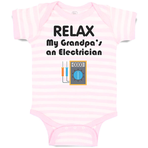Boy & Girl Baby Bodysuit Relax Electrician Grandpa Grandfather Funny