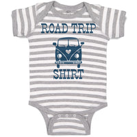 Boy & Girl Baby Bodysuit Road Trip Shirt Funny Humor Clothes