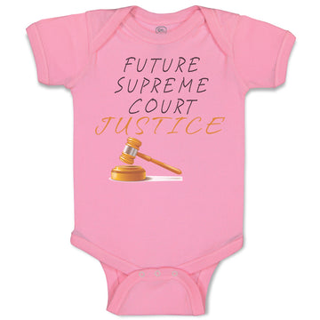 Boy & Girl Baby Bodysuit Future Supreme Court Justice #1 Funny Clothes
