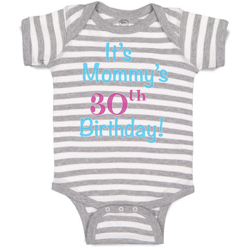Boy & Girl Baby Bodysuit It's Mommy's 30Th Birthday Mom Mother Funny
