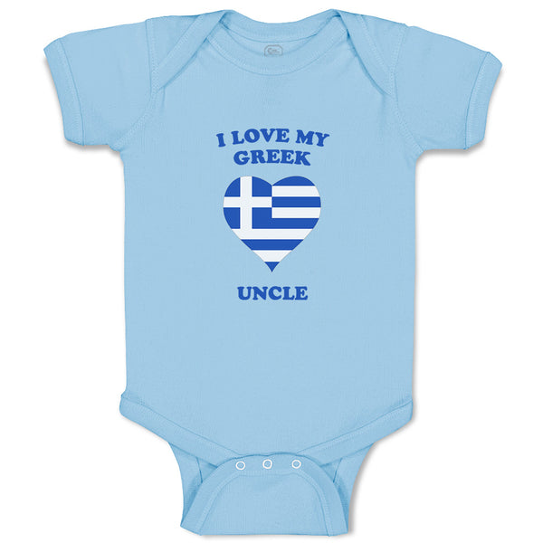 Cotton Boy & Girl Baby Bodysuit I Love My Greek Uncle Countries Funny